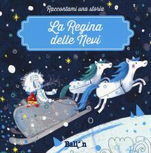 Fondazionesergioperlamusica.it La regina delle nevi. Ediz. a colori Image