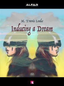Inducing a Dream