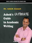 Ebook Ashok's ultimate guide to academic writings Ashok Jansari