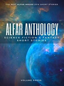 Alfar anthology. Science fiction and fantasy short stories