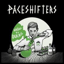 Waiting To Derail - Vinile LP di Paceshifters