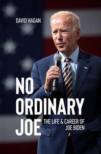 Ebook No Ordinary Joe: The Life and Career of Joe Biden David Hagan