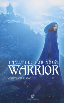 Listadelpopolo.it Warrior. The defector saga Image