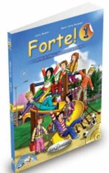 Forte! Libro dello studente ed esercizi. Con CD Audio. Vol. 1.pdf