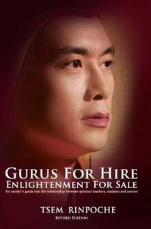 Gurus for Hire: Enlightenment for Sale