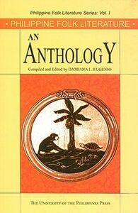 Libro in inglese Philippine Folk Literature: An Anthology  - Damiana L. Eugenio