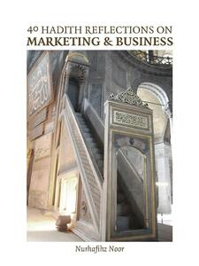 40 Hadith Reflections on Marketing and Business