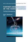 Libro in inglese Further Understanding of the Human Machine: The Road to Bioengineering