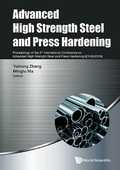 Libro in inglese Advanced High Strength Steel and Press Hardening - Proceedings of the 3rd International Conference on Advanced High Strength Steel and Press Hardening (ICHSU2016)
