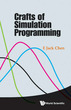 Crafts of Simulation Programming