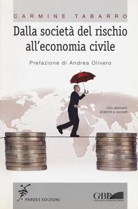 Dalla società del rischio all'economia civile
