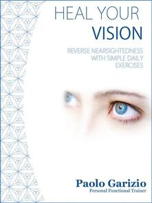 Heal your vision