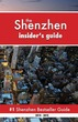 Shenzhen Insider's Guide: Never Ever Get