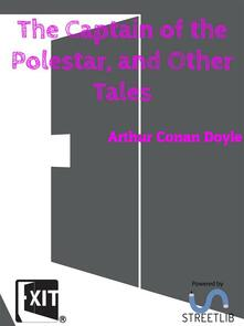 The Captain of the Polestar, and Other Tales