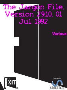 The Jargon File, Version 2.9.10, 01 Jul 1992