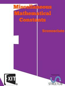 Miscellaneous Mathematical Constants
