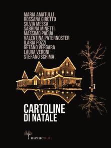Cartoline di Natale - Gaetano Vergara,Ilaria Pozzi,Laura Veroni,Maria Amatulli - ebook