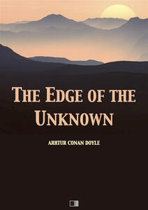 Theedge of the unknown