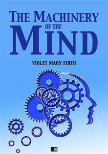 Themachinery of the mind