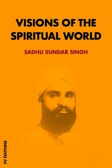 Visions of the spiritual world
