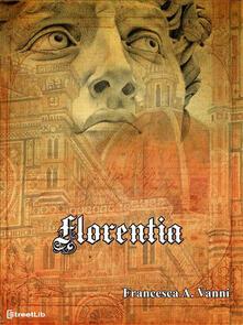 Florentia - Francesca A. Vanni - ebook