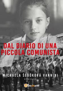 Dal diario di una piccola comunista - Michaela Sebokova Vannini - copertina