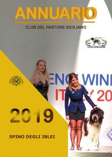 Spino degli Iblei. Annuario 2019. Club del Pastore Siciliano - copertina