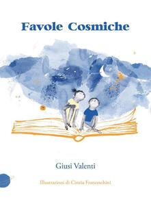 Favole cosmiche - Giusi Valenti - copertina