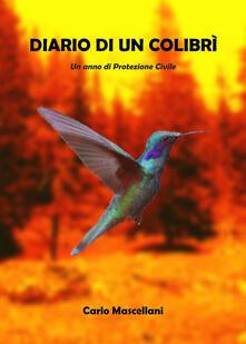 Diario di un colibrì - Carlo Mascellani - copertina