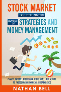 Libro Stock market for beginners invest in strategies and money management Nathan Bell