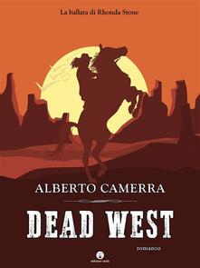 Dead West - Alberto Camerra - ebook