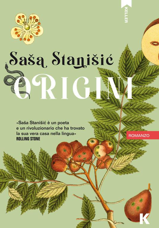 Origini - Sasa Stanisic - Libro - Keller - Passi | IBS