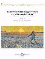 La sostenibilità in agricoltura e la riforma della PAC