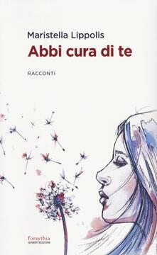 Abbi cura di te - Maristella Lippolis - copertina