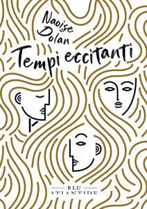 Libro Tempi eccitanti Naoise Dolan