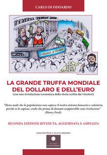 Voluntariadobaleares2014.es La grande truffa mondiale del Dollaro e dell'Euro. Con una rivisitazione economica della storia scritta dai vincitori Image