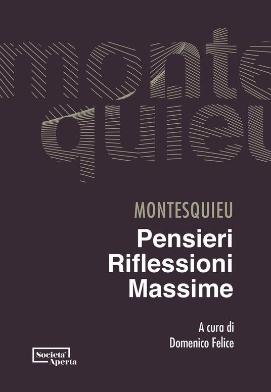 Pensieri, riflessioni, massime - Charles L. de Montesquieu - copertina