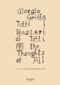 Giorgio Griffa. Tutti i pensieri di tutti-Giorgio Griffa. All the thoughts of all. Ediz. illustrata - - wuz.it