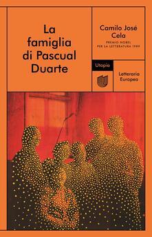 La famiglia di Pascual Duarte - Camilo José Cela - copertina