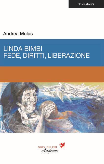 Linda Bimbi. Fede, diritti, liberazione - Andrea Mulas - copertina