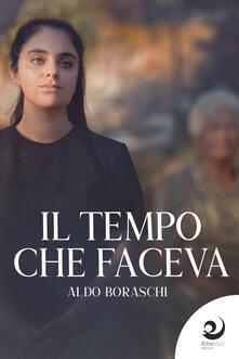 Il tempo che faceva - Aldo Boraschi - copertina