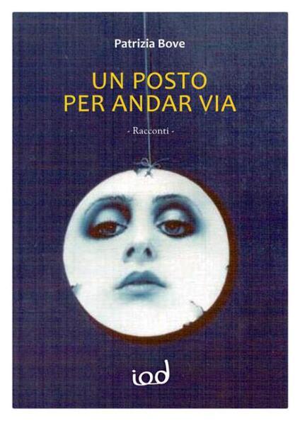 Un posto per andar via - Patrizia Bove - copertina