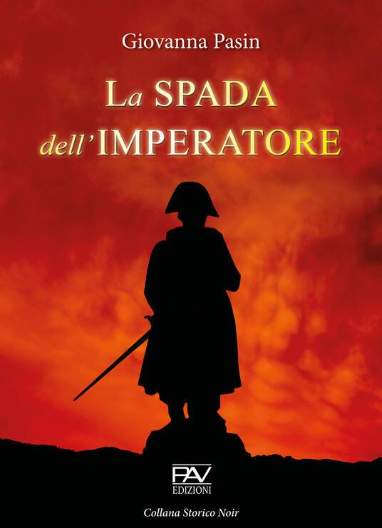 La spada dell'imperatore - Giovanna Pasin - copertina