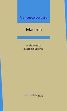 Maceria - Francesco Lorusso - copertina