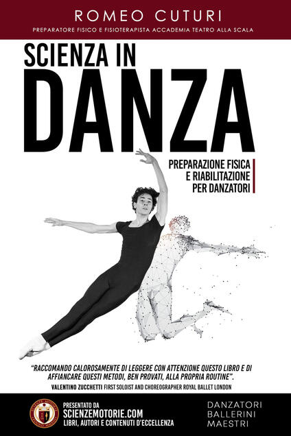 Scienza in danza. Preparazione fisica e riabilitazione per danzatori - Romeo Cuturi - copertina