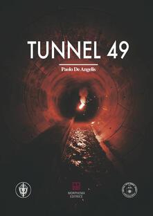 Tunnel 49 - Paolo De Angelis - copertina