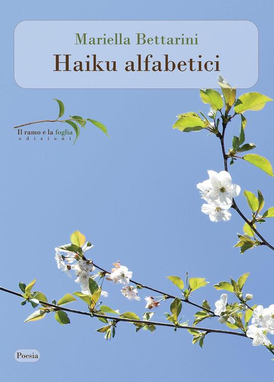 Haiku alfabetici - Mariella Bettarini - copertina