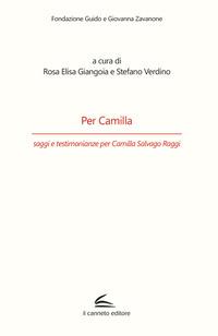 Per Camilla, saggi e testimonianze per Camilla Salvago Raggi - - wuz.it