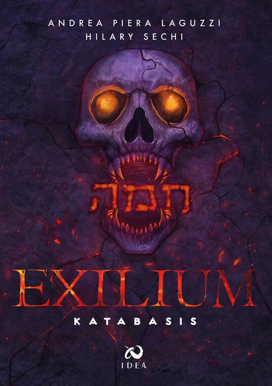 Katabasis. Exilium. Vol. 1 - Andrea Piera Laguzzi,Hilary Sechi - copertina