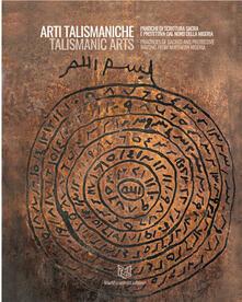 Arti talismaniche. Pratiche di scrittura sacra e protettiva dal Nord della Nigeria. Ediz. italiana e inglese - copertina